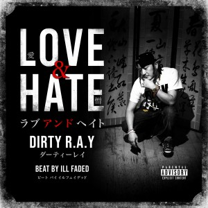 Love&Hate - Dirty R.A.Y